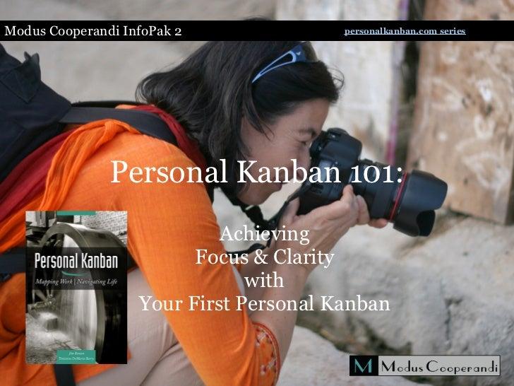 Modus Cooperandi InfoPak 2              personalkanban.com series               Personal Kanban 101:                      ...