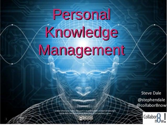 Personal     Knowledge    Management                                                                               Steve D...
