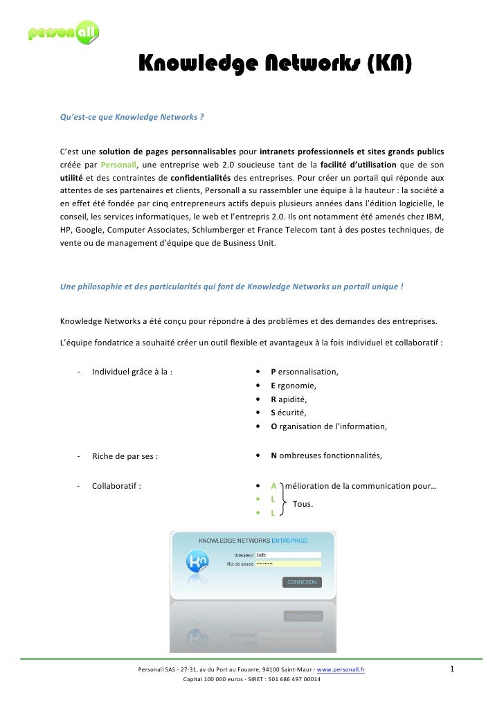 Knowledge Networks (KN)  Qu'est-ce que Knowledge Networks ?   C'est une solution de pages personnalisables pour intranets ...