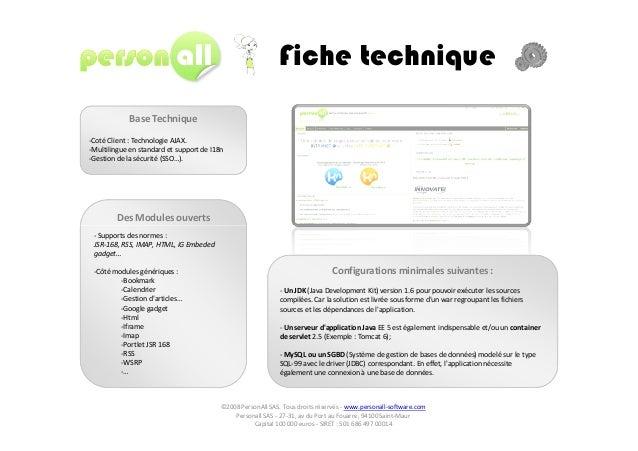 Base Technique -Coté Client : Technologie AJAX. -Multilingue en standard et support de I18n -Gestion de la sécurité (SSO…)...