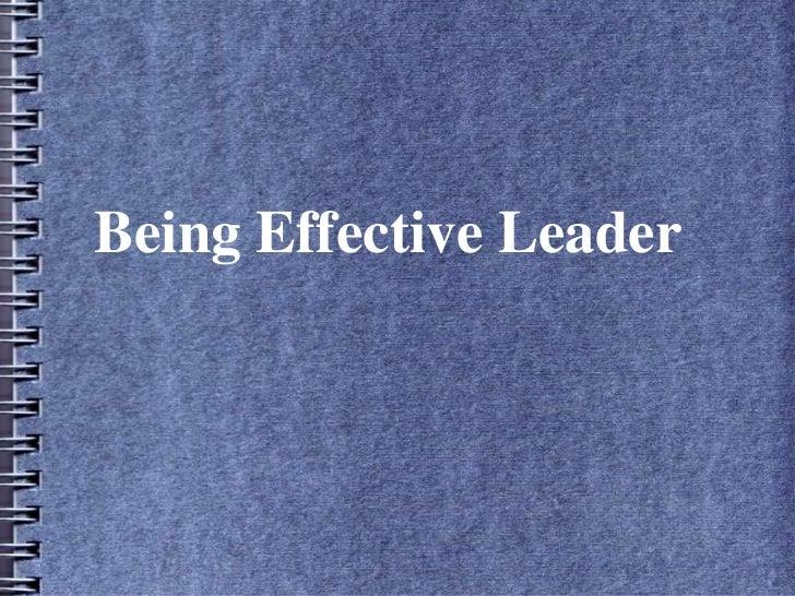 Being Effective Leader