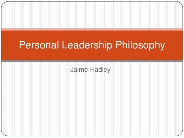 Personal leadership philosophy paper