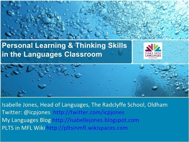 Isabelle Jones, Head of Languages, The Radclyffe School, Oldham Twitter: @icpjones  http://twitter.com/icpjones   My Langu...