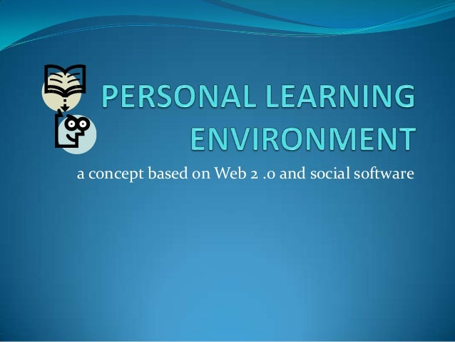 a concept based on Web 2 .0 and social software