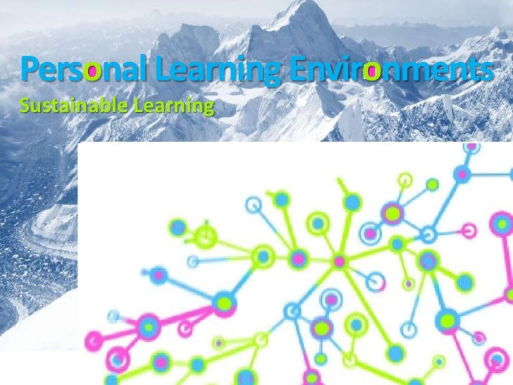 Personal Learning EnvironmentsSustainable Learning