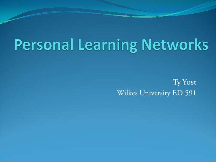 Ty Yost Wilkes University ED 591