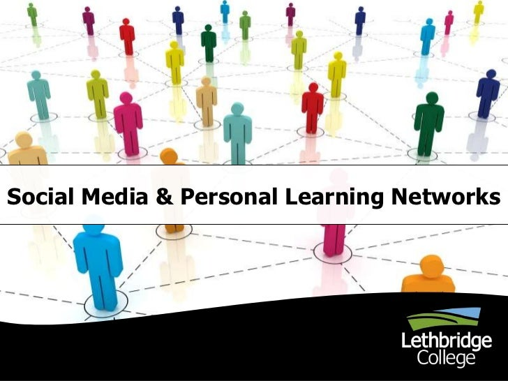Social Media & Personal Learning Networks