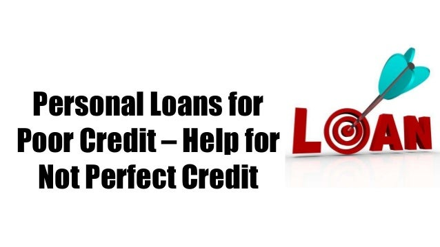 credit personal loans poor help perfect slideshare