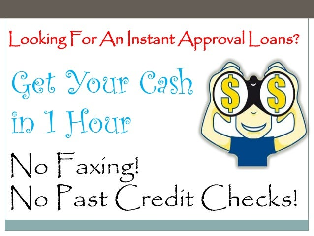 Instant Approval Payday Loans- Get Instant Approval Funds ...