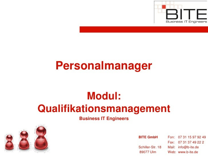Personalmanager             Modul: Qualifikationsmanagement        Business IT Engineers                                  ...