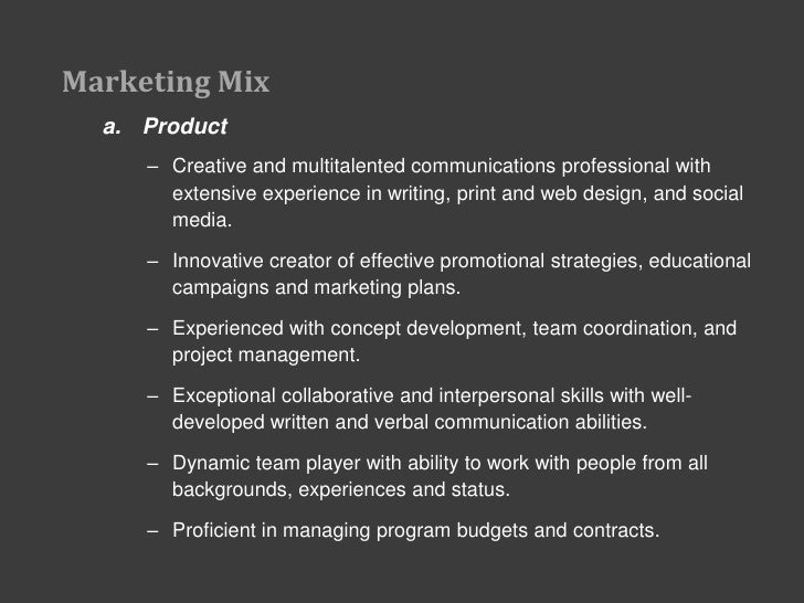 characteristics of effective marketing mix closely coordinated The marketing mix should be viewed as an integrated and coordinated package of benefits that reflect the characteristics of promotion (the means of communicating that offering to the target audience, promotional mix) and the four p's of effective marketing mix strategy was.