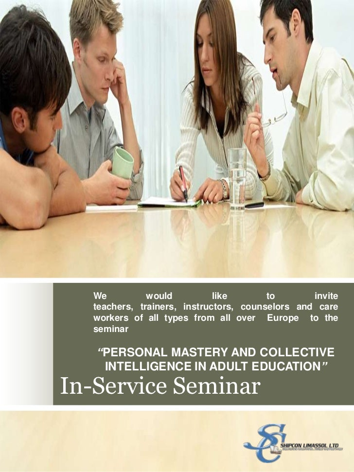 In-Service Seminar<br />We would like to invite teachers, trainers, instructors, counselors and care workers of all types ...