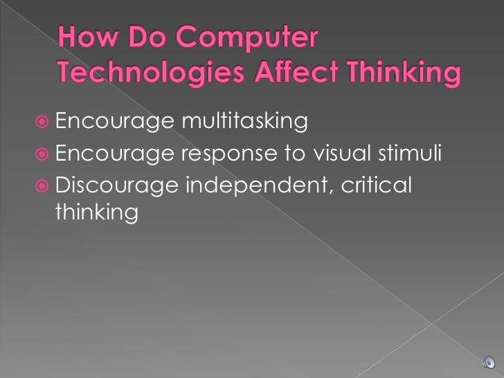 personal and social media may discourage independent critical thinking by All while we still maintain critical thinking skills told the independent fact #2: you may feel more social media may make it easier to.