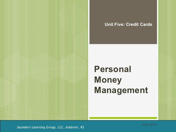 Unit Five: Credit Cards                                            Personal                                            Mon...