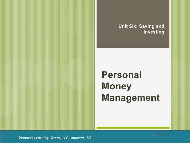 Unit Six: Saving and                                                          Investing                                   ...