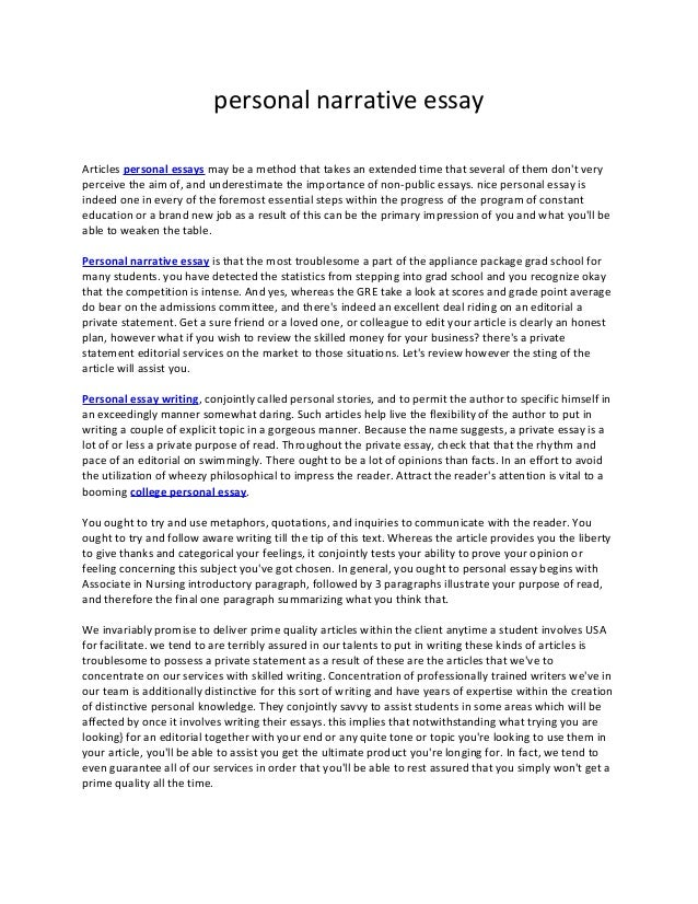 examples of a personal narrative essay How to write a narrative essay narrative essays are commonly assigned pieces of writing at different stages through school typically, assignments involve telling a.