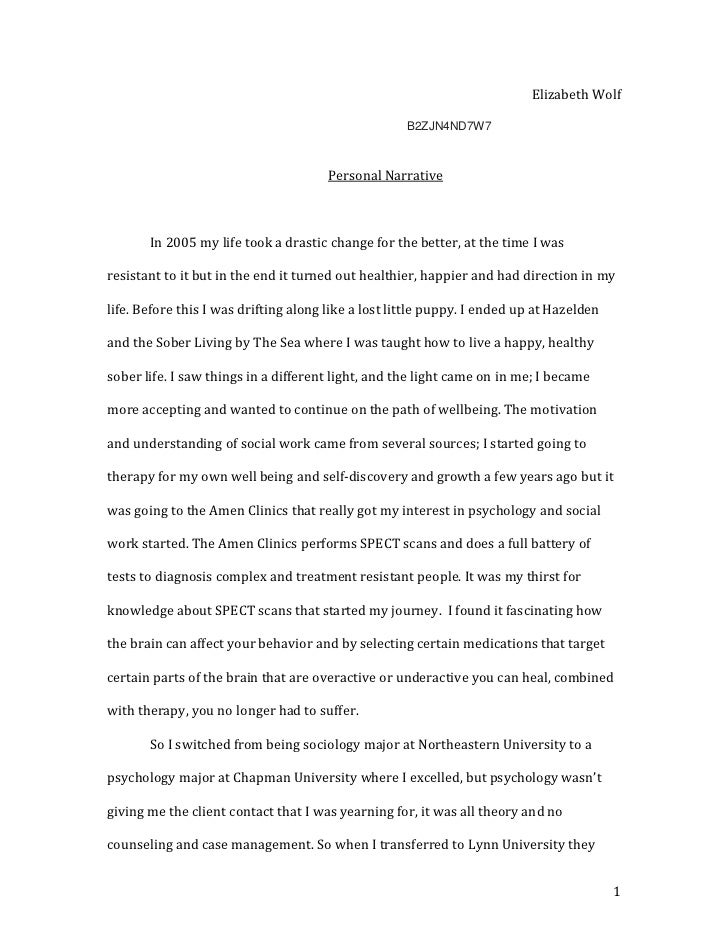 essay personal narrative my story Personal narrative/college essay samples my god, she is such a slut why we so easily believed such a cartoonish story of sex.