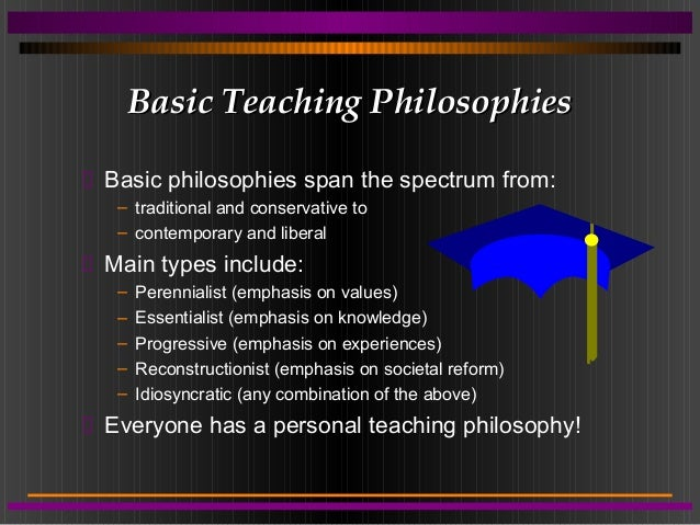 personal philosophy of teaching My teaching philosophy is that in order to have an exciting, welcoming and cooperative classroom the following ideas and practices must be taken into consideration teaching strategies must be effective and engaging to provide the highest level of learning and the most inviting atmosphere for both.