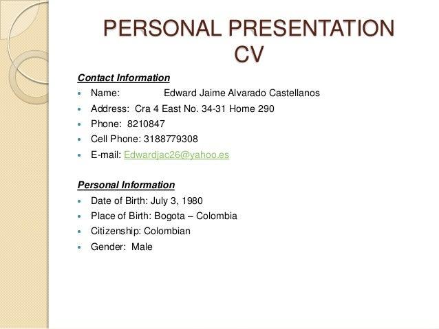 personal presentation cv edward alvarado