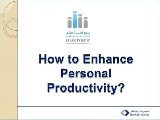 How to Enhance Personal Productivity? Slide 2