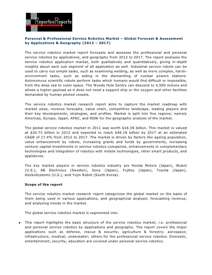 Personal & Professional Service Robotics Market – Global Forecast & Assessmentby Applications & Geography (2012 – 2017)The...