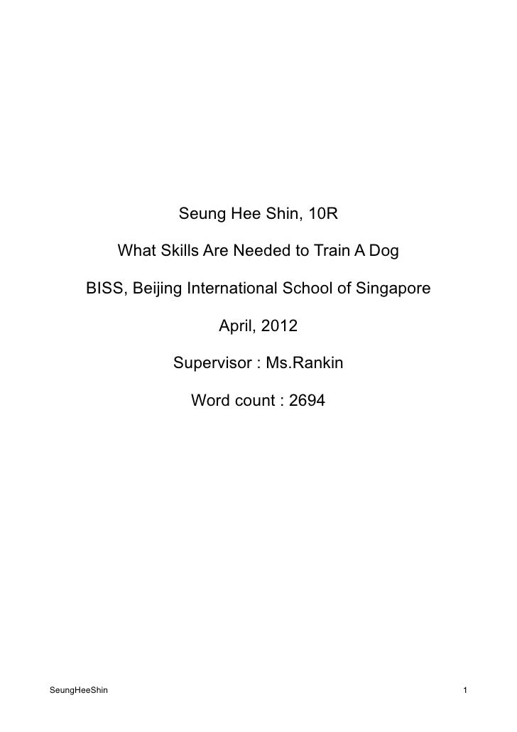 Seung Hee Shin, 10R               What Skills Are Needed to Train A Dog       BISS, Beijing International School of Singap...