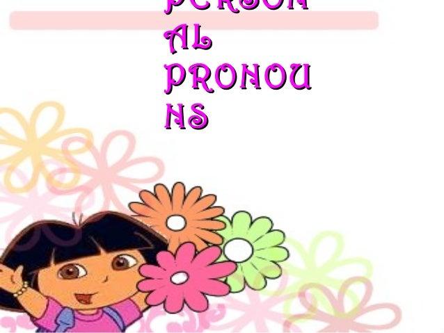 PERSONPERSON ALAL PRONOUPRONOU NSNS