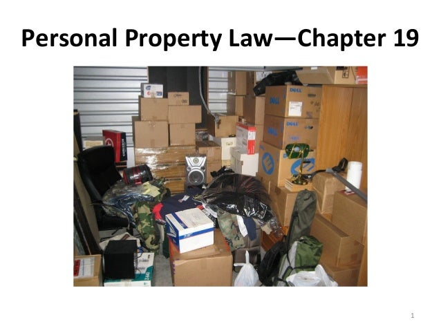 Personal Property Law—Chapter 19                               1