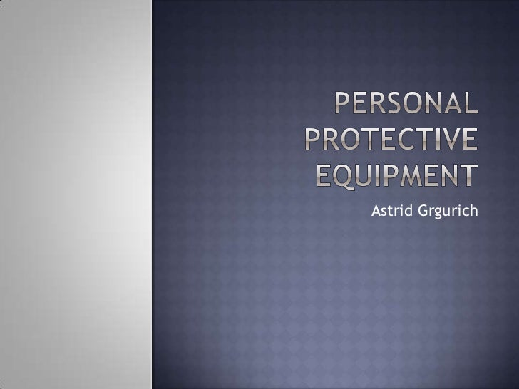 personal protective equipment powerpoint presentation