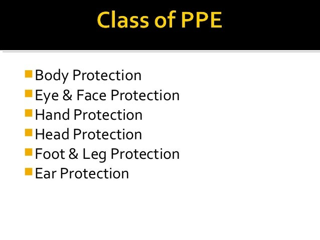 weapons and personal protective equipment 2018-7-11 personal protective equipment (ppe) refers to protective clothing,  personal protective equipment falling within the scope of the.
