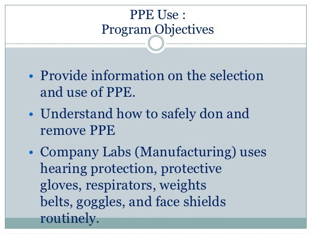 utilization pattern of personal protective equipments ppe The depreciation method used shall reflect the pattern in which the asset's future economic  plant and equipments which now  in my own personal.