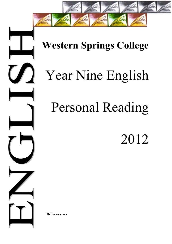 Western Springs CollegeYear Nine English  Personal Reading                    2012 Name: _____________________