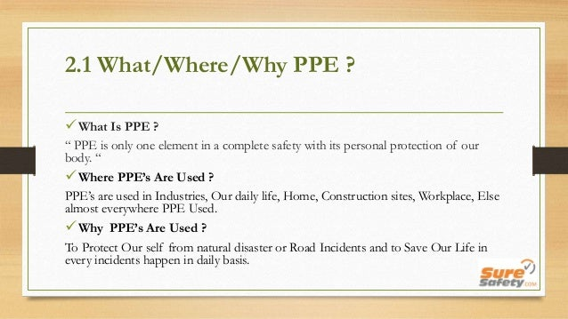 Personal Protective Equipment Are Beneficial A Brief Information About PPEs Safety Products Why We Should Use How Can It Saves