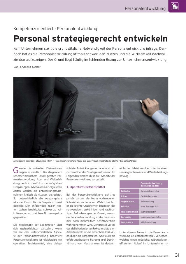 31 Personalentwicklung personalSCHWEIZ Sonderausgabe «Weiterbildung» März 2015 Gerade die aktuellen Diskussionen zeigen es...