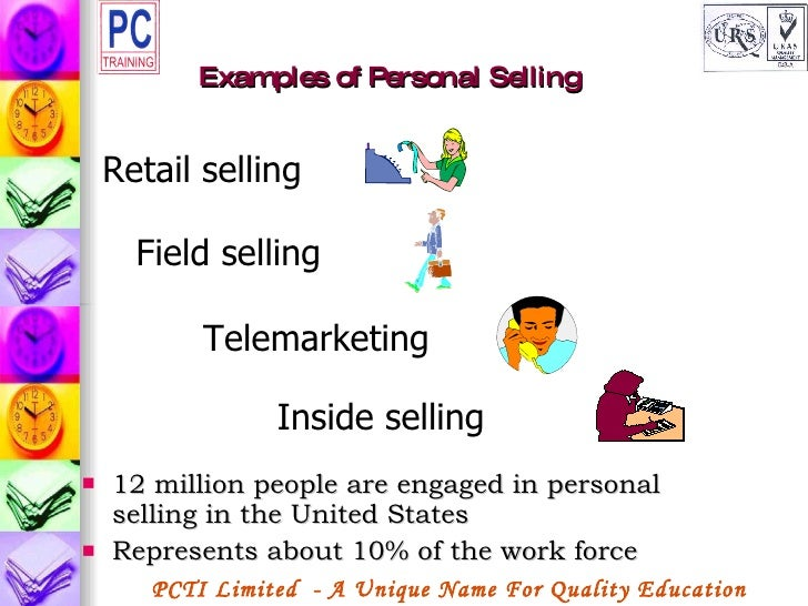 Examples of personal selling