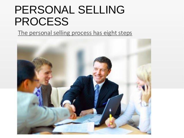 Personal Selling Process - Steps to Follow  |Personal Selling