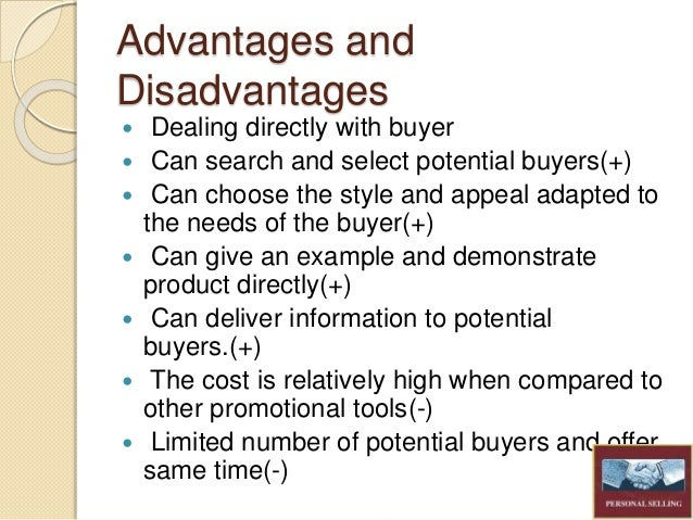 disadvantage of personal selling Effectiveness of personal selling in b2b sabro chillar plant effectiveness of personal selling in b2b sabro chillar plant introduction personal selling is defined as.