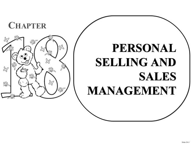 CHAPTER             PERSONAL           SELLING AND                 SALES          MANAGEMENT                         Slide...