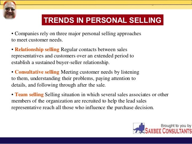 personal selling and sales promotion Personal selling and sales promotion 1 objectives personal selling and sales  promotion 1 2 4 7 8 describe the role of today's salesperson.