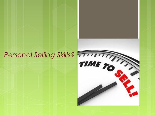 Personal Selling Skills?