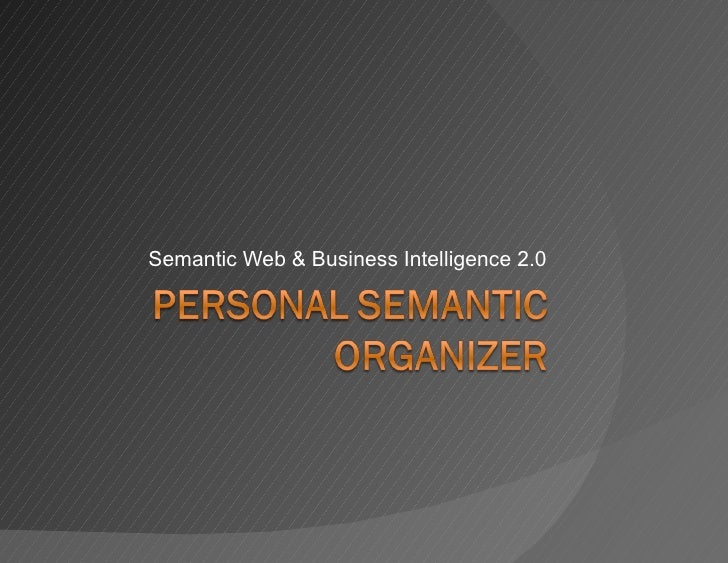 Semantic Web & Business Intelligence 2.0
