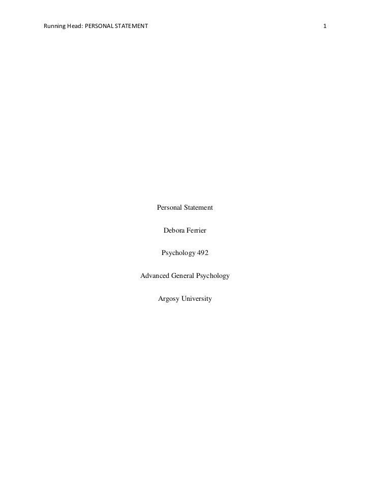 Personal Statement<br />Debora Ferrier<br />Psychology 492<br />Advanced General Psychology<br />Argosy University<br />Pe...