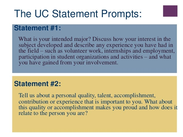 personal statement presentation  personal interview 8 the uc statement prompts