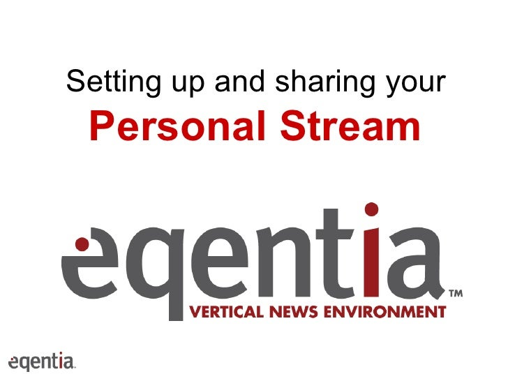 Setting up and sharing your Personal Stream