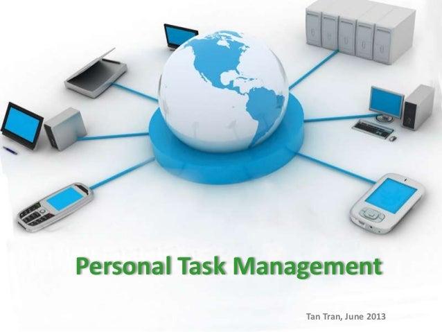 Personal Task ManagementTan Tran, June 2013