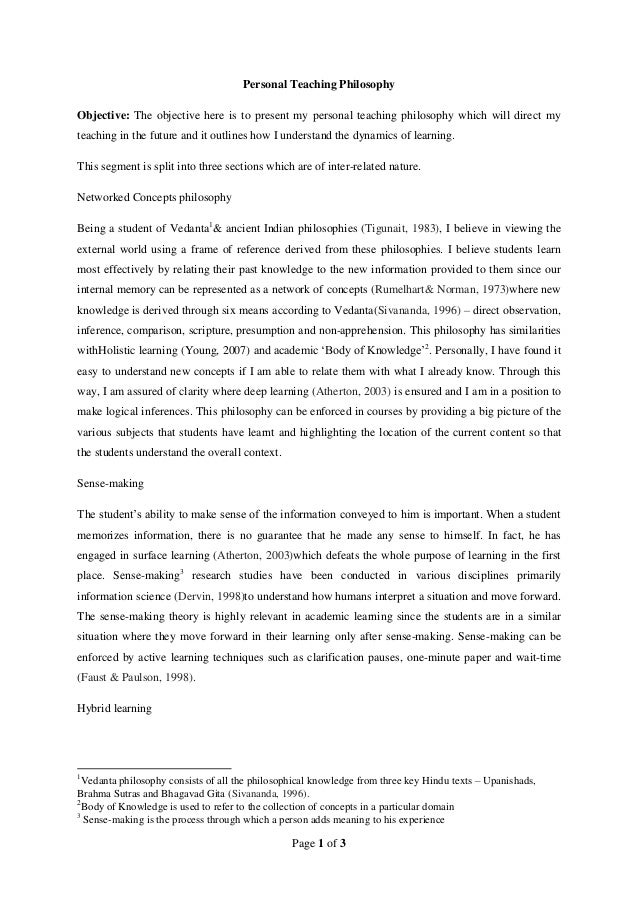 Page 1 of 3 Personal Teaching Philosophy Objective: The objective here is to present my personal teaching philosophy which...