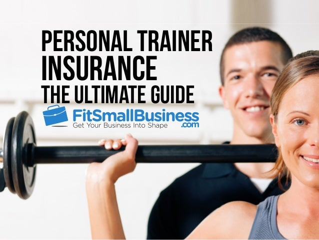 Personal Trainer Insurance The Ultimate Guide
