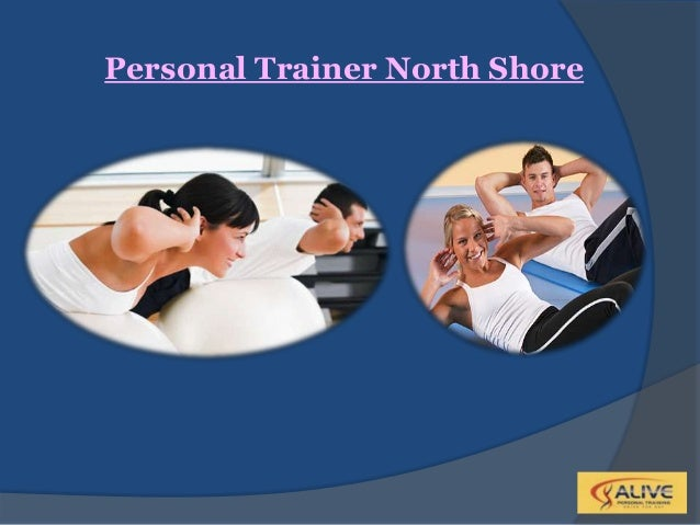 Personal Trainer North Shore