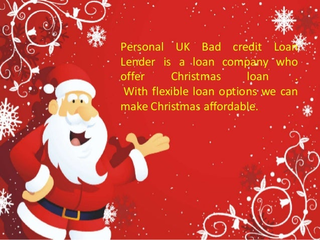 6 - Christmas Loans For Bad Credit