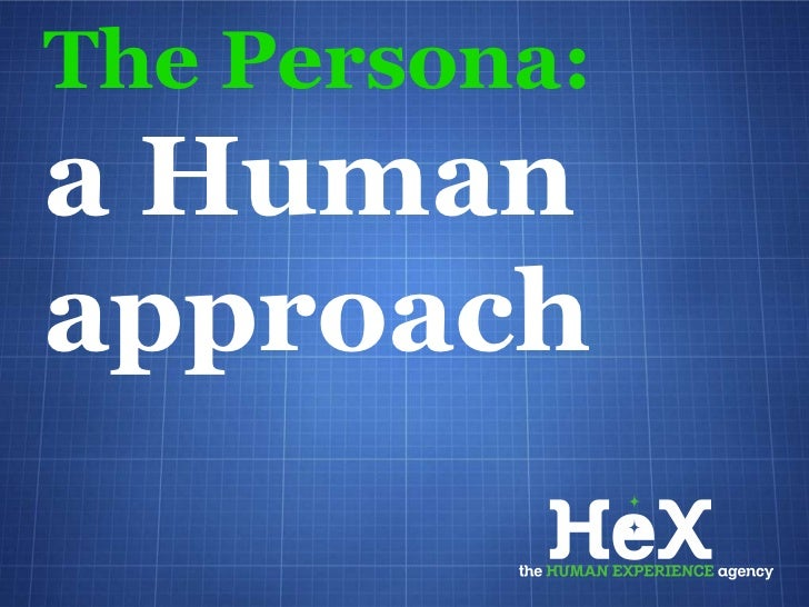 The Persona:a Humanapproach
